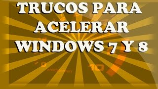 Como hacer mi computadora mas rapida windows 7 y xp