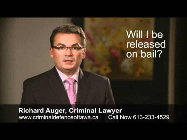 Will I be Released on Bail? - Legal Advice From a Top Ottawa Criminal Lawyer
