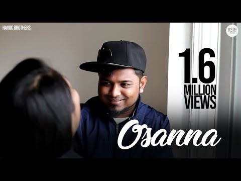 Havoc Brothers - Osanna Official full Song