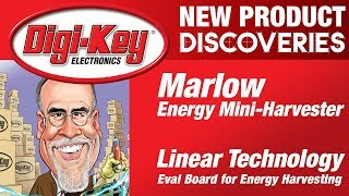 Marlow Industries and Linear Technology New Product Discoveries Episode 14 | DigiKey