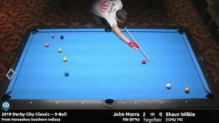 John Morra vs Shaun Wilkie - 9-Ball - 2019 Derby City Classic