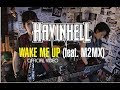 HAVINHELL WAKE ME UP Feat M2MX mp3