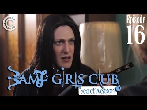 "BAMF GIRLS CLUB (Ep 16): ""Bella s Secret Weapon"""