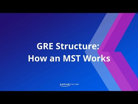 GRE Structure: How an MST Works | Kaplan Test Prep