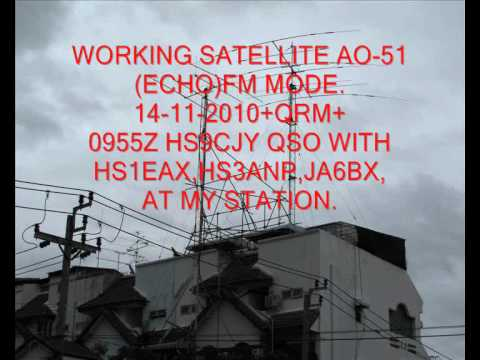 #AO51,#AMSAT,14-11-2010,0955Z HS9CJY QSO -HS1EAX,HS3ANP,JA6BX.wmv
