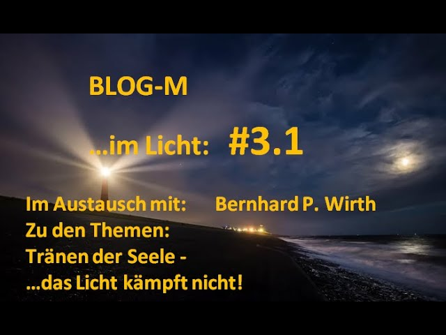 Play this video Blog M   im Licht   3.1