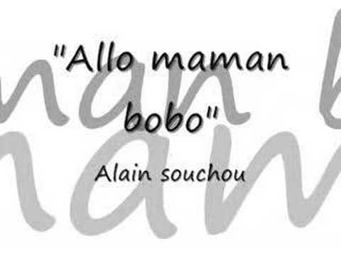 Alain Souchon - Allo Maman Bobo