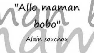 Watch Alain Souchon Allo Maman Bobo video