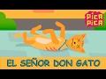 Pica Pica El Señor Don Gato Official Music Video mp3