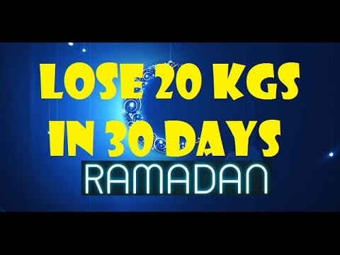 Lose Weight Fast 20 Kgs in 30 Days | Ramadan Meal Plan رمضان | Lose 44 LBS in 1 Month‎