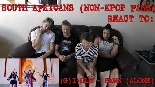 SOUTH AFRICANS REACT TO KPOP (NON-KPOP FANS): (G)I-DLE - HANN (ALONE)