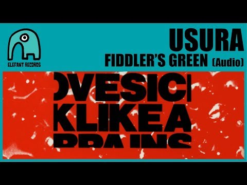 USURA - Fiddler's Green [Audio]