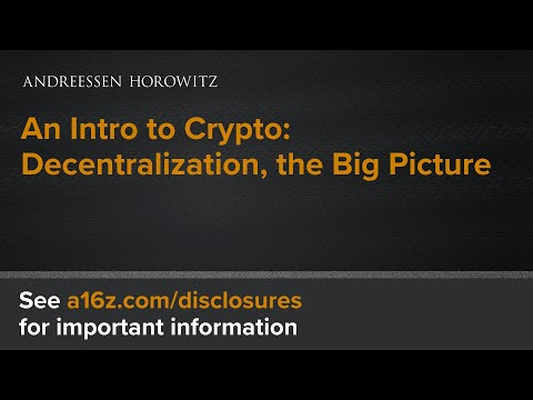 An Intro to Crypto: Decentralization, the Big Picture