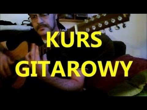 Kurs Gry Na Gitarze - Lekcja 1 - Strojenie Gitary Cz. 1