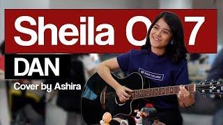 Download Lagu Sheila On 7 - Dan (Cover Ashira)   KASKUSTIKAN Gratis STAFABAND