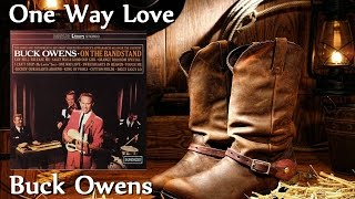 Watch Buck Owens One Way Love video