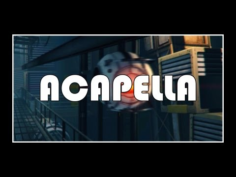 [] Portal 2 - If I Were A Core [Acapella]