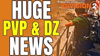 The Division 2 HUGE NEWS! DZ & PVP CHANGES, TALENT NERFS, RAID DELAY AND MORE!