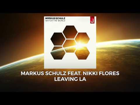 download lagu Markus Schulz Feat Nikki Flores - Leaving LA gratis