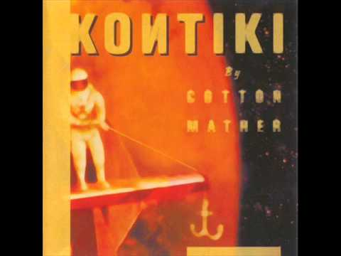 Cotton Mather - Kontiki (1997) (Full Album HQ)