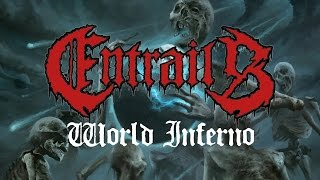 ENTRAILS - World Inferno (audio)