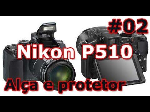 Nikon Coolpix P510 - Review - Alça de proteção e protetor da lente - PT-BR - Brasil