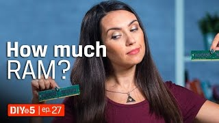 Memory Amount - How Much RAM Do You Need? 💻 DIY in 5 ep 27