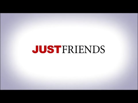 Just Friends - Bande Annonce (VOST)