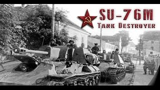 World of Tanks - SU 76M Tank Destroyer
