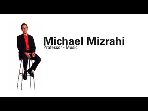 Faculty Profile - Michael Mizrahi (Professor of Music)