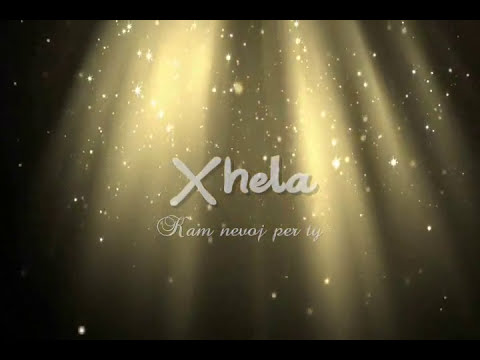 Xhela - Kam Nevoj Per Ty 2013