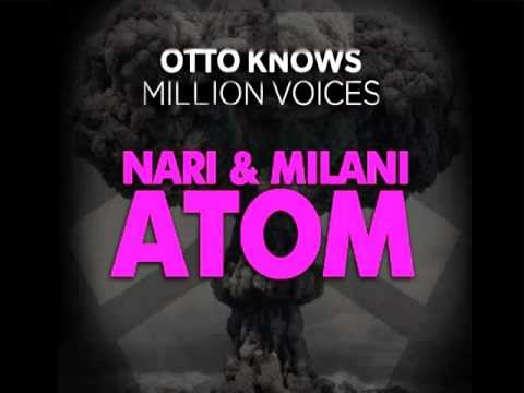 Nari & Milani vs Otto Knows - Million Atoms To Apologize (Hardwell...