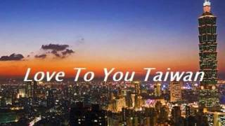 "[Anytime for Taiwan] Love To You Taiwan - Kent ""Lobo"" Lavoie [CC]"
