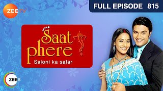 Saat Phere | Full Episode 815 | Rajshree Thakur, Sharad Kelkar | Hindi TV Serial | Zee TV