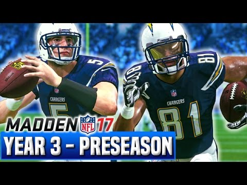 Madden 17 Chargers Franchise Year 3 - Preseason Recap & New Stadium! | Ep.47