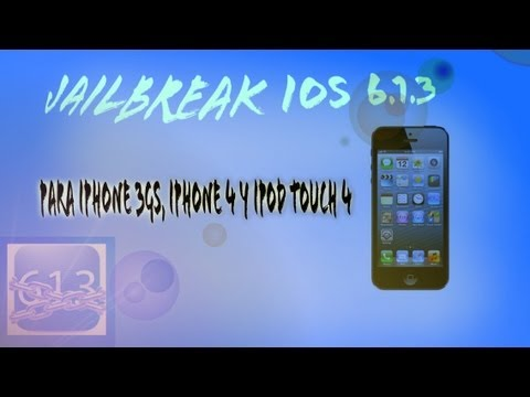 jailbreak ios 6.1.3 tethered para iphone 3GS, 4G y ipod touch 4G (TUTORIAL) español