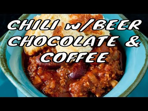 Chili with chocolate, beer, and coffee