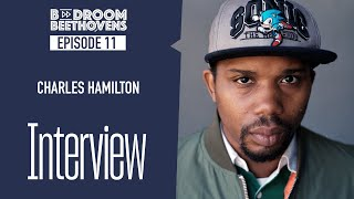 Charles Hamilton   Bedroom Beethovens [ep 11]