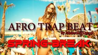 Spring Break  type Niska - Mustapha Jefferson Afro Trap Beat Instrumental By MisteroUTDprod