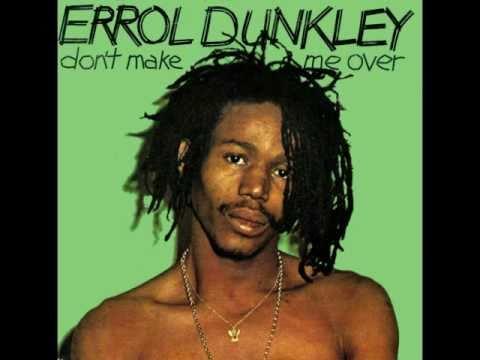 Errol Dunkley - Don't make me over - 1981