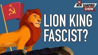 "Is The Lion King A ""Fascistic Story""?"