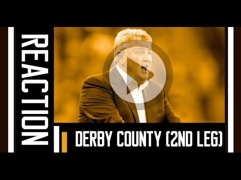 The Tigers v Derby County | Reaction With Steve Bruce | 17th May 2016