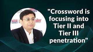 Crossword is focusing into Tier II and