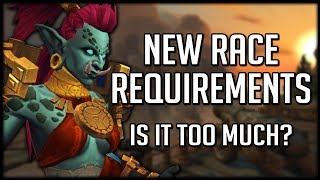 REQUIREMENTS TO UNLOCK ALLIED RACES - Is It Too Much? | World of Warcraft Legion