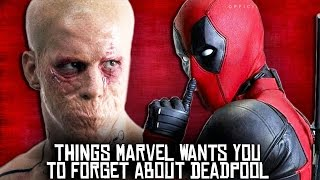 10 Things Marvel Wants You To FORGET About Deadpool!