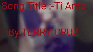 download lagu Go Download Ti Amo By Terry Cruz Official gratis