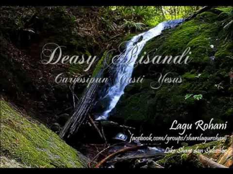 Cariosipun Gusti Yesus - Deasy Arisandi