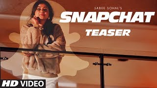 SNAPCHAT (Teaser) | Sabee Sohal ► Releasing On 16 March 2018