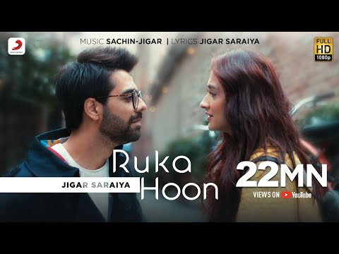 Ruka Hoon | Jigar Saraiya | Sanjeeda Shaikh | Official Music Video | Latest Pop Hits 2019
