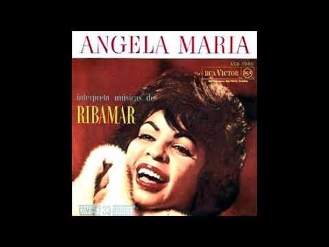 Angela Maria - Canta Ribamar